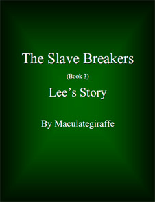 Lee's Story (The Slave Breakers, #3)