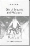 City of Dreams and Whispers: An Anthology of Contemporary Poets of Iasi