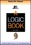 A Logic Book: Fundamentals Of Reasoning