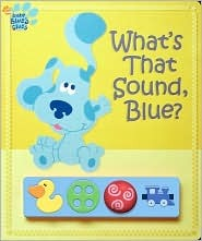 What's That Sound, Blue? [With Plastic Play Box]