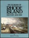 An album of Rhode Island history, 1636-1986