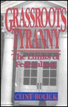 Grassroots Tyranny: The Limits of Federalism