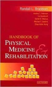 Braddom Physical Medicine And Rehabilitation 4th Edition Pdf