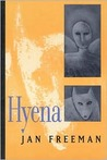 Hyena (Csu Poetry Series ; No. 42) (Csu Poetry Series ; No. 42)