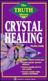 the-truth-about-crystal-healing-the-truth-about-crystal-healing