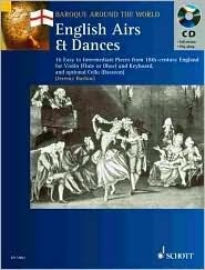 English Airs & Dances: 16 Easy to Intermediate Pieces from 18th-Century England Violin (Flute or Oboe) and Keyboard