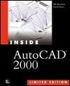 Inside AutoCAD(R) 2000 Limited Edition [With CDROM]