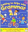 Descarga gratuita del audiolibro en inglés Getting to Grips with Grammar: A First Guide to Wacky Words-And How to Use Them