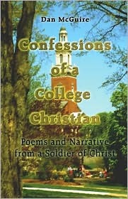 confessions-of-a-college-christian-poems-and-narrative-from-a-soldier-of-christ
