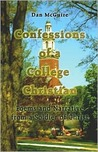 Confessions of a College Christian: Poems and Narrative from a Soldier of Christ