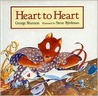 Heart to Heart by George Shannon