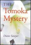Tomoka Mystery, The by Diane Sawyer