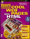 Macworld Creating Cool Web Pages with HTM