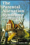 The Parental Alienation Syndrome: A Guide for Mental Health and Legal Professionals