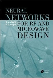 Neural Networks for RF and Microwave Design [With CDROM]