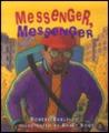 Messenger, Messenger by Robert Burleigh
