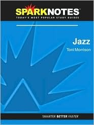 Jazz (SparkNotes Literature Guide)