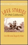 Love Stories of Old California