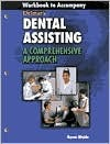 Delmar's Dental Assisting: A Comprehensive Approach Workbook