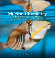 Marine Chemistry: A Complete Guide to Water Chemistry in Marine Aquariums