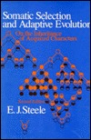 Somatic Selection and Adaptive Evolution: On the Inheritance of Acquired Characters