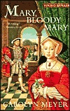 Mary, Bloody Mary by Carolyn Meyer