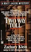 Two Way Toll (Matt Jacob, #2)