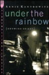 Under the Rainbow: Growing Up Gay