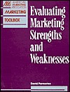 Evaluating Marketing Strengths and Weaknesses