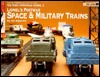 Lionel's Postwar Space and Military Trains (Toy Train Reference Series)