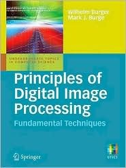 Principles of Digital Image Processing: Fundamental Techniques
