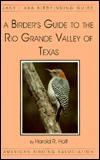 a-birder-s-guide-to-the-rio-grande-valley-of-texas-lane-aba-birdfinding-guides-ser-414
