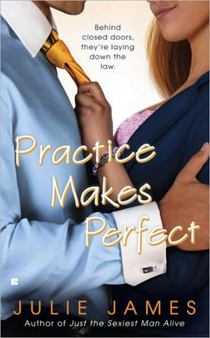 Practice Makes Perfect by Julie James