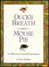 Duck's Breath and Mouse Pie by Steve Jenkins