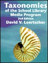 Taxonomies of the School Library Media Program