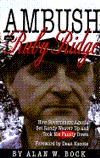 Ambush at Ruby Ridge by Alan W. Bock