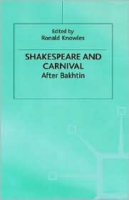 Shakespeare and Carnival by Ronald Knowles