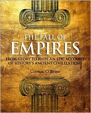 The Fall of Empires by Cormac O'Brien