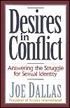 Desires in Conflict by Joe Dallas