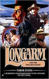 Longarm and the Pine Box Payoff (Longarm, #352)