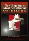 New England's Most Sensational Murders