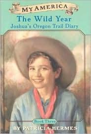 The Wild Year (My America: Joshua's Oregon Trail Diary, #3)