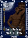 I'm Undead and I Vote [Tarot Series]