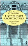Lectures on Architecture, Volume I