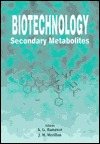 Biotechnology: Secondary Metabolites