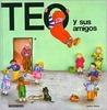 Teo y Sus Amigos