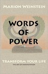 Words Of Power, Transform Your Life - The Art of Manifestation