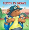 Teddy is Brave