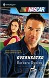 Overheated (Harlequin NASCAR, #25)