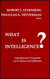 What Is Intelligence? Contemporary Viewpoints on Its Nature and Definition